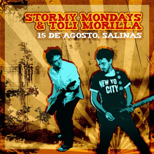 Stormy Mondays y Toli Morilla