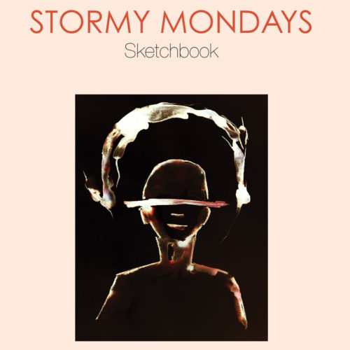 Stormy Mondays Sketchbook