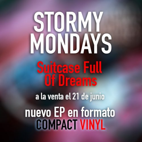 Stormy Mondays compact vinyl