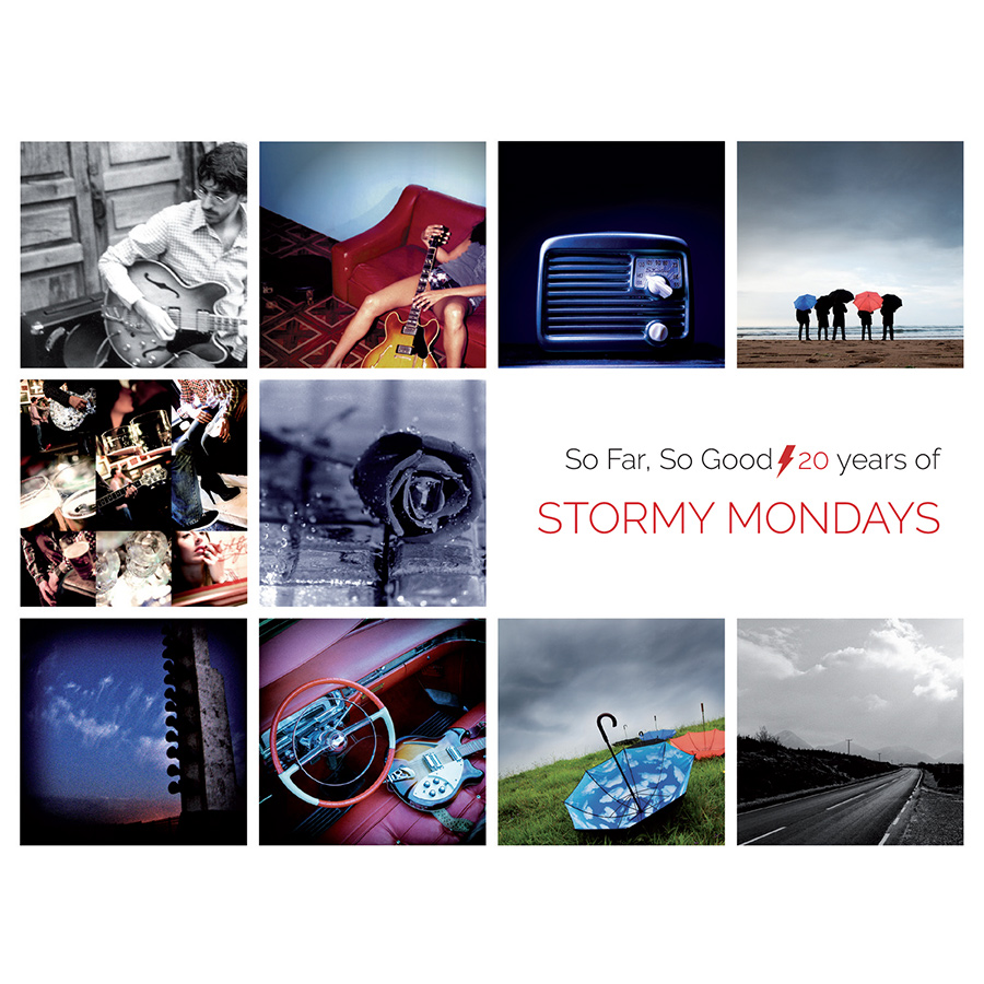 So Far, So Good / 20 Years Of Stormy Mondays