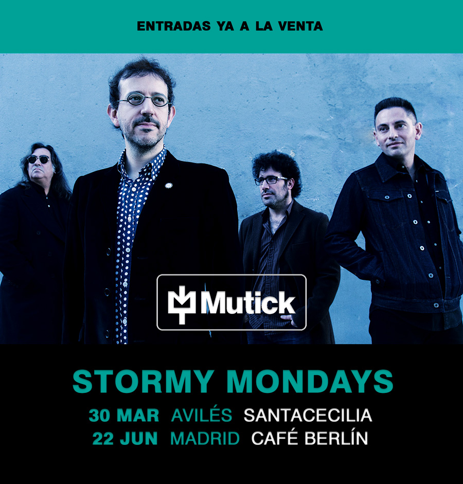Stormy Mondays Tour Dates - Mutick