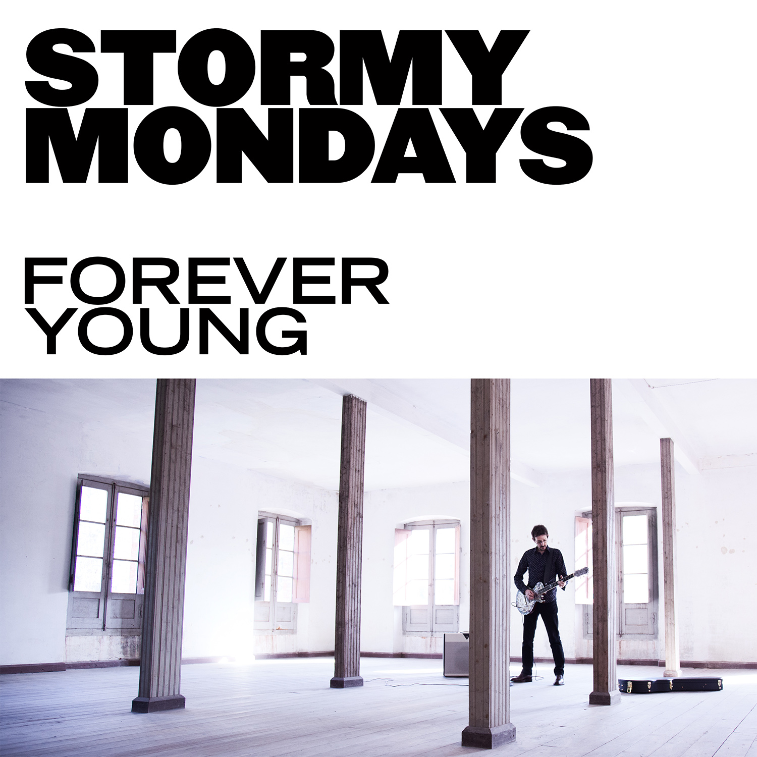 Forever Young - Stormy Mondays