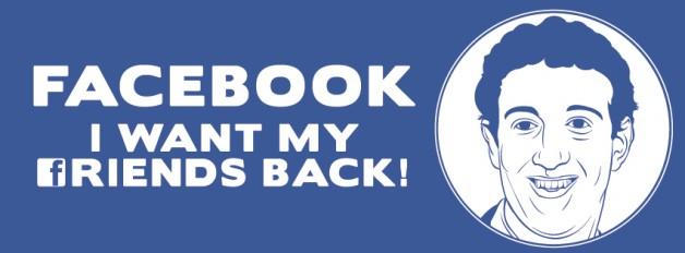 Facebook: ¡Devuélveme a mis amigos!